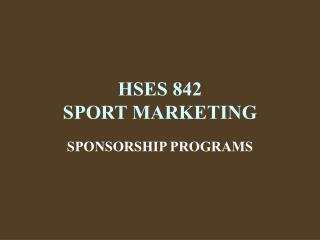 HSES 842 SPORT MARKETING
