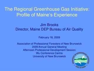 The Regional Greenhouse Gas Initiative: Profile of Maine's Experience