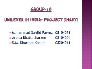 Group-10 Unilever in India: Project  Shakti