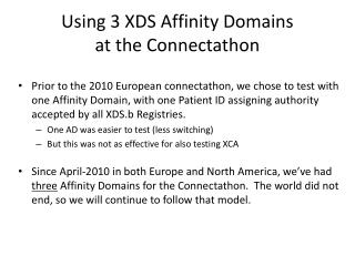 Using 3 XDS Affinity Domains at the Connectathon