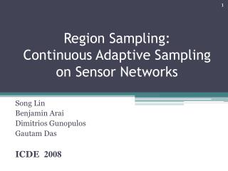 Region Sampling:  Continuous  Adaptive  Sampling  on Sensor  Networks