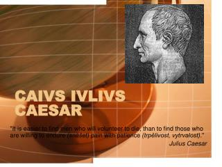 CAIVS IVLIVS CAESAR