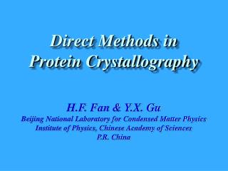 H.F. Fan & Y.X. Gu Beijing National Laboratory for Condensed Matter Physics
