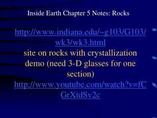 Inside Earth Chapter 5 Notes: Rocks