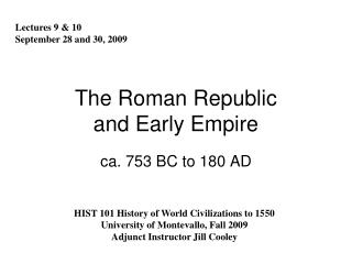The Roman Republic and Early Empire