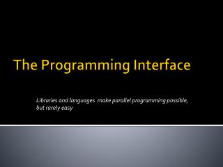 The Programming Interface