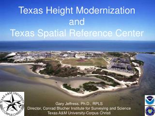 Texas Height Modernization and Texas Spatial Reference Center