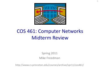 COS 461: Computer Networks Midterm Review