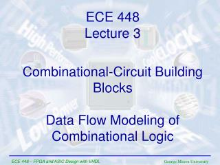 Combinational-Circuit Building Blocks Data Flow Modeling of  Combinational Logic