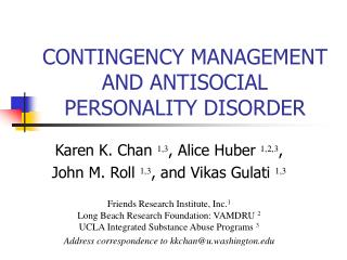 CONTINGENCY MANAGEMENT AND ANTISOCIAL PERSONALITY DISORDER