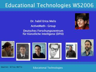 Dr. habil Erica Melis ActiveMath- Group Deutsches Forschungszentrum
