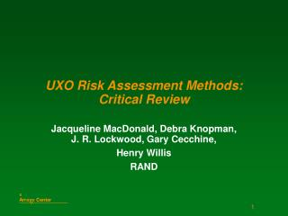 UXO Risk Assessment Methods:  Critical Review