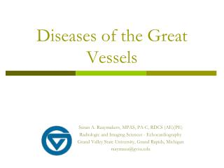 Diseases of the Great Vessels