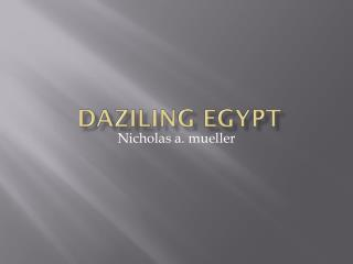 Daziling egypt