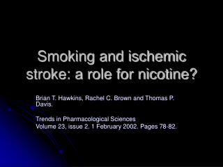 Smoking and ischemic stroke: a role for nicotine?