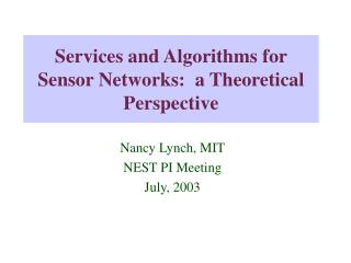 Services and Algorithms for Sensor Networks:  a Theoretical Perspective