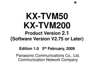 Panasonic Communications Co., Ltd. Communication Network Company