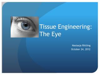 Tissue Engineering: The Eye