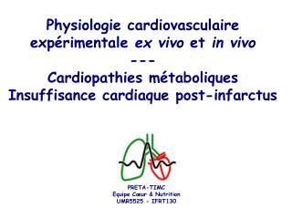 Physiologie cardiovasculaire exp rimentale ex vivo et in vivo --- Cardiopathies m taboliques Insuffisance cardiaque post