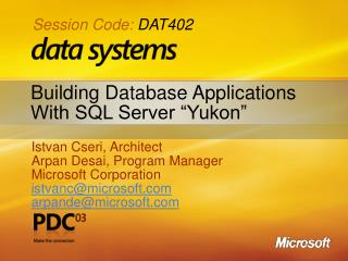 "Building Database Applications With SQL Server ""Yukon"""