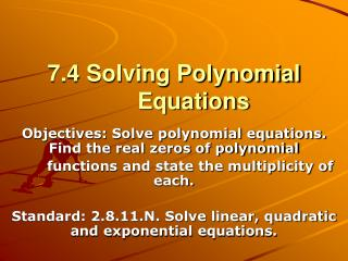 7.4 Solving Polynomial Equations