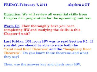 FRIDAY, February 7, 2014	                      Algebra 2 GT
