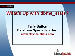 What's Up with dbms_stats?