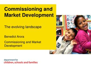 Commissioning and Market Development