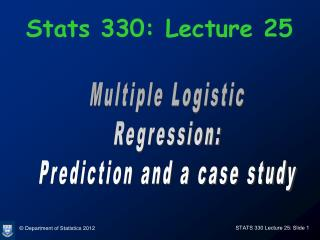 Stats 330: Lecture 25