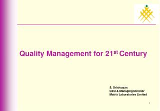 Quality Management for 21 st  Century