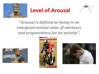 Level of Arousal