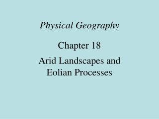 Physical Geography Chapter 18