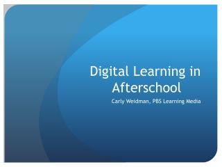 Digital Learning in Afterschool