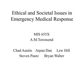 Ethical and Societal Issues in Emergency Medical Response