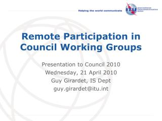 Remote Participation in Council Working Groups