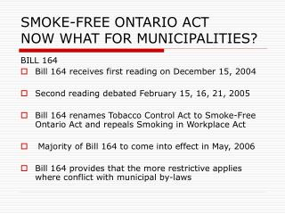 SMOKE-FREE ONTARIO ACT NOW WHAT FOR MUNICIPALITIES?