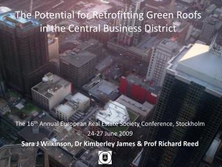 The Potential for Retrofitting Green Roofs in the Central Business District