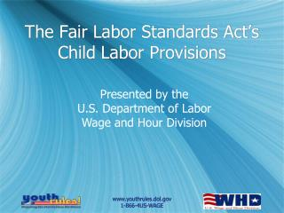 The Fair Labor Standards Act's Child Labor Provisions