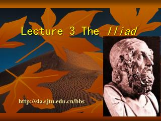 Lecture 3 The  Iliad