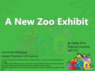 A New Zoo Exhibit