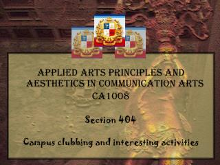Applied Arts Principles and Aesthetics in Communication Arts CA1008 Section 404