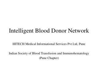 Intelligent Blood Donor Network