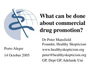 What can be done about commercial drug promotion?