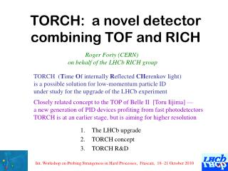 TORCH:  a novel detector combining TOF and RICH