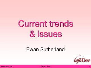 Current trends  & issues
