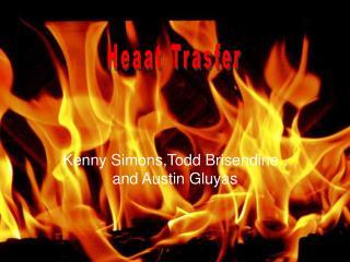 Kenny Simons,Todd Brisendine , and Austin Gluyas