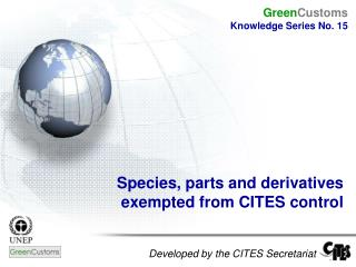 Developed by the CITES Secretariat