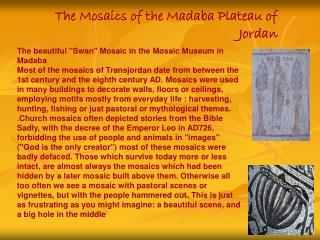 The Mosaics of the Madaba Plateau of Jordan
