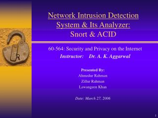 Network Intrusion Detection  System & Its Analyzer: Snort & ACID