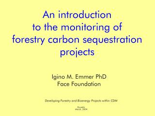An introduction to the monitoring of forestry carbon sequestration projects